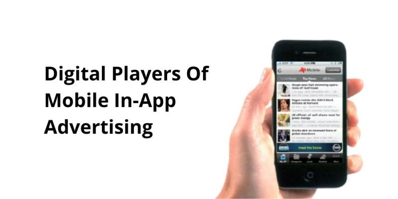 digital players in mobile app advertisement