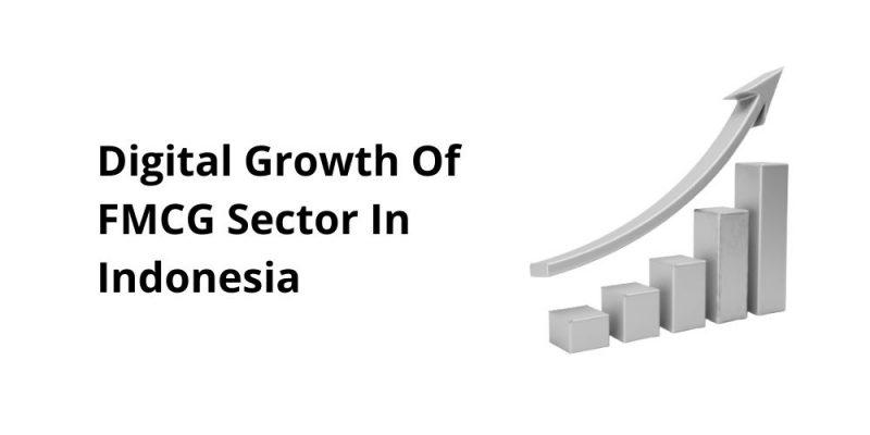digital growth of FMCG in Indonesia