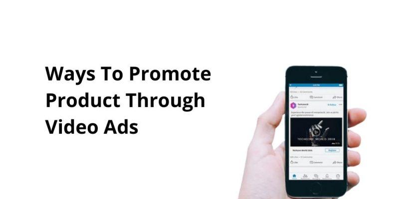 video ads advantages
